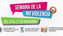24 al 27 de Noviembre, Semana de la No Violencia